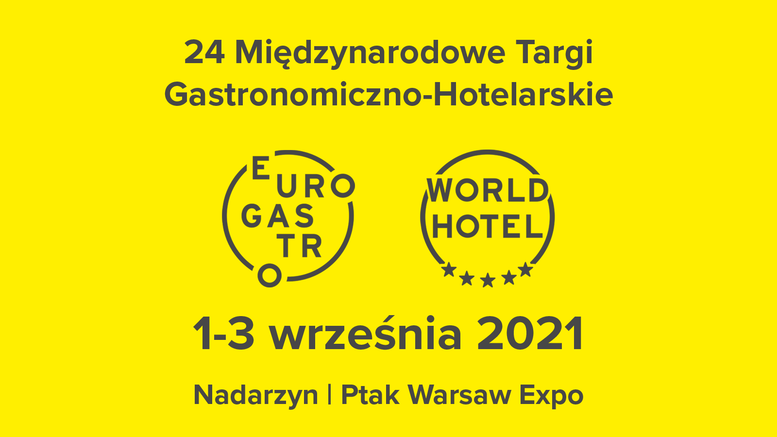 Targi EuroGastro 2021 | WorldHotel 2021